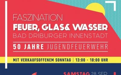 Faszination Feuer, Glas & Wasser - 50 Jahre Jugendfeuerwehr