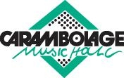 Carambolage Music Hall
