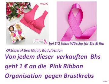 SiG feine Wäsche Aktion Oktober Für jeden verkauften Comfort Bra in       Pink spenden wir 1 € an die Pink Ribbon Organisation