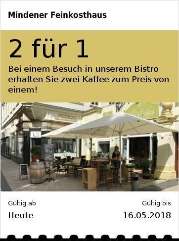 2 für 1 Bei einem Besuch in unserem Bistro erhalten Sie zwei Kaffee zum Preis von einem!